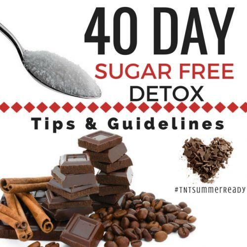 Fotografía - 40 Jour sucre Detox gratuit Conseils et lignes directrices #TNTSummerReady