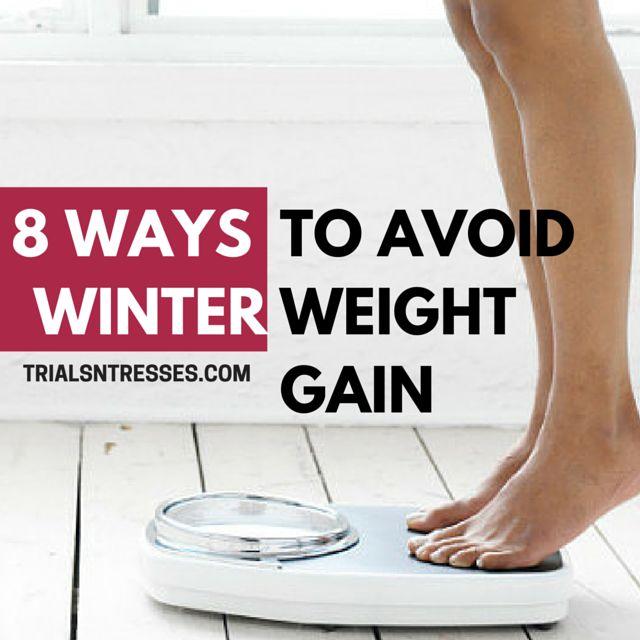 les moyens d'éviter le gain de poids d'hiver