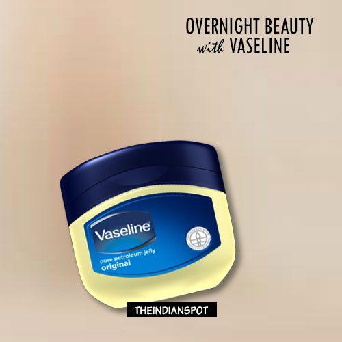 Fotografía - Incroyable conseils de beauté de nuit avec de la vaseline