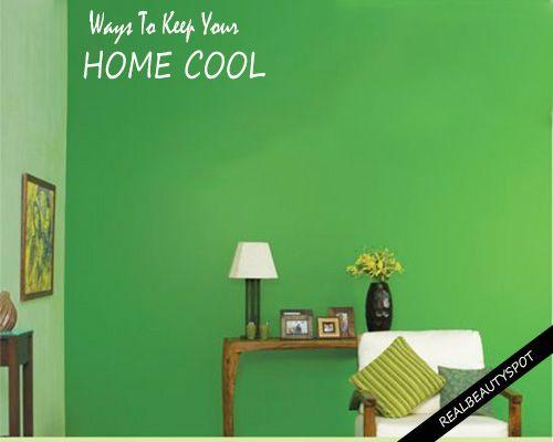 Comment garder votre maison fraîche naturellement